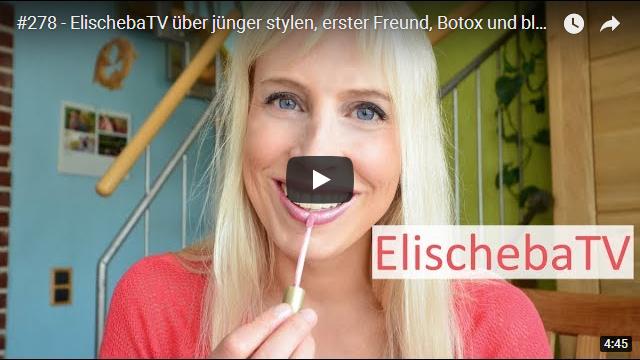 ElischebaTV_278_640x360 Elischeba schminkt sich jünger