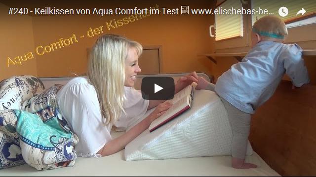 ElischebaTV_240_640x360 Keilkissen von Aqua Comfort