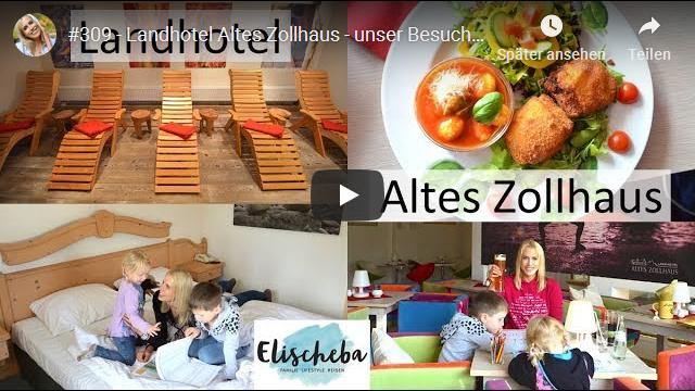ElischebaTV_309_640x360 Landhotel Altes Zollhaus